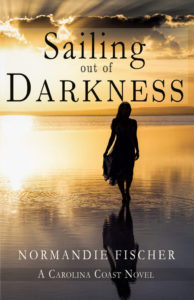Celebrate Lit Blog Tour of Normandie Fischer's Sailing Out of Darkness