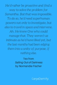 Teo's quote from Normandie Fischer's Sailing Out of Darkness