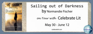 Normandie Fischer's Sailing Out of Darkness featured on Celebrate Lit Blog Tour!