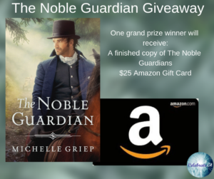 Giveaway for Michelle Griep, author of The Noble Guardian, on tour with Celebrate Lit and featured on CarpeDiem.fyi