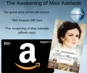 Give away for Linda Brooks Davis, author of The Awakening of Miss Adelaide on tour with Celebrate Lit and featured on CarpeDiem.fyi