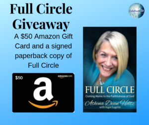 Give away for Athena Holtz, author of Full Circle on tour with Celebrate Lit and featured on CarpeDiem.fyi