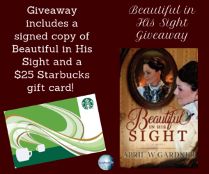 Giveaway for April Gardner, author of Beautiful in His Sight on tour with Celebrate Lit and featured on CarpeDiem.fyi