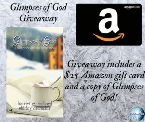 Give away for Shirley Crowder and Harriet Michels, co-authors of Glimpses of God on tour with Celebrate Lit and featured on CarpeDiem.fyi