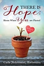 Giveaway for Carla Huelsmann, author of There is Hope on tour with Celebrate Lit and featured on CarpeDiem.fyi