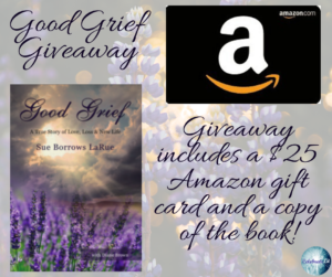 Giveaway for Sue Borrows LaRue, author of Good Grief on tour with Celebrate Lit and featured on CarpeDiem.fyi