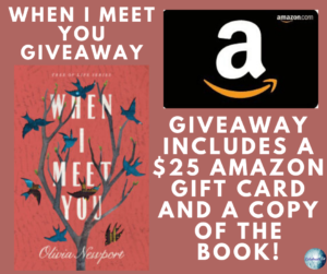 Giveaway for Olivia Newport, author of When I Meet You on tour with Celebrate Lit and featured on CarpeDiem.fyi