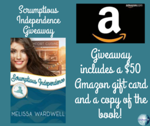 GiveAway for Melissa Wardwell, author of Scrumptious Independence on tour with Celebrate Lit and featured on CarpeDiem.fyi