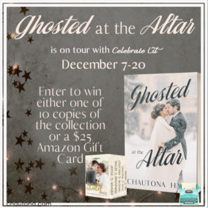Give away for Chautona Havig, author of Ghosted At the Altar on tour with Celebrate Lit and featured on CarpeDiem.fyi