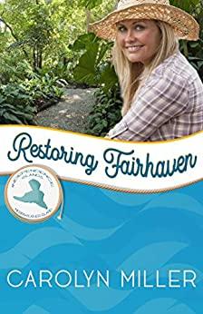 RESTORING FAIRHAVEN ~ Review & GiveAway!