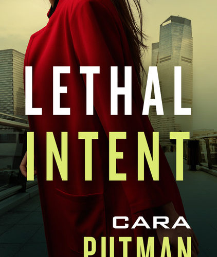 LETHAL INTENT ~ Review & GiveAway!
