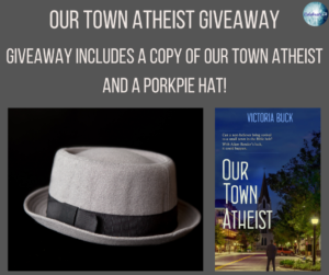 Giveaway for Victoria Buck, author of Our Town Atheist on tour with Celebrate Lit and featured on CarpeDiem.fyi