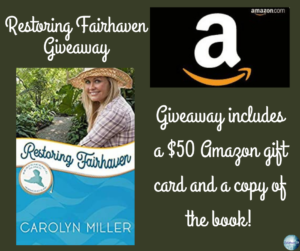 Giveaway for Carolyn Miller, author of Restoring Fairhaven on tour with Celebrate Lit and featured on CarpeDiem.fyi