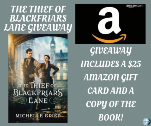 Giveaway for Michelle Griep, author of The Thief of Blackfriars Lane on tour with Celebrate Lit and featured on CarpeDiem.fyi