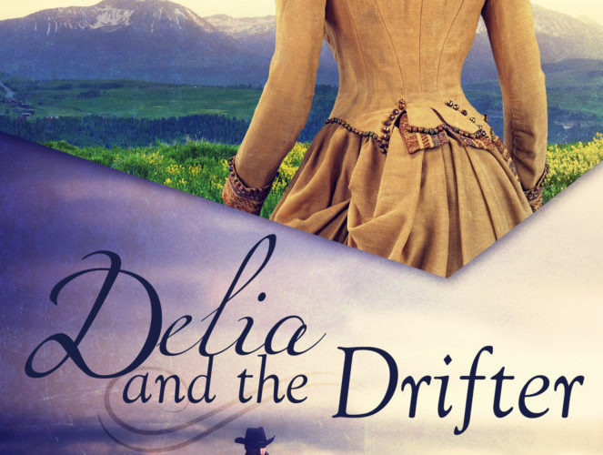 DELIA AND THE DRIFTER ~ Review & GiveAway!