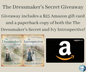Giveaway for Kellyn Roth, author of The Dressmaker's Secret on tour with Celebrate Lit and featured on CarpeDiem.fyi