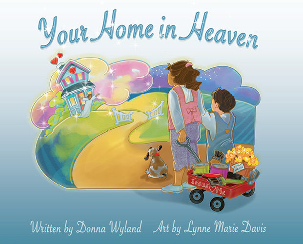 YOUR HOME IN HEAVEN ~ Review & GiveAway!