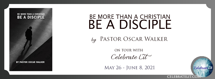 Be More than a Christian, Be a Disciple on tour with Celebrate Lit and featured on CarpeDiem.fyi