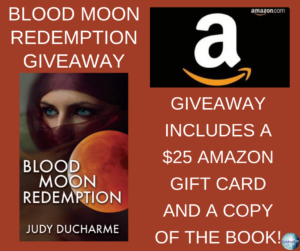Give away for Judy Ducharme, author of Blood Moon Redemption on tour with Celebrate Lit