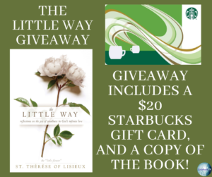 Giveaway for St Therese, author of The Little Way on tour with Celebrate Lit and featured on CarpeDiem.fyi