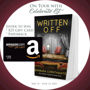 Giveaway for Barbara Cornthwaite, author of Written Off on tour with Celebrate Lit and featured on CarpeDiem.fyi