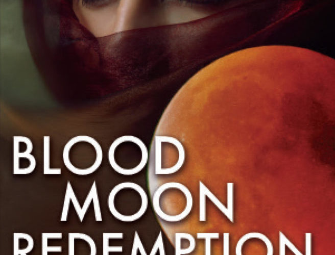 BLOOD MOON REDEMPTION ~ Review & GiveAway!