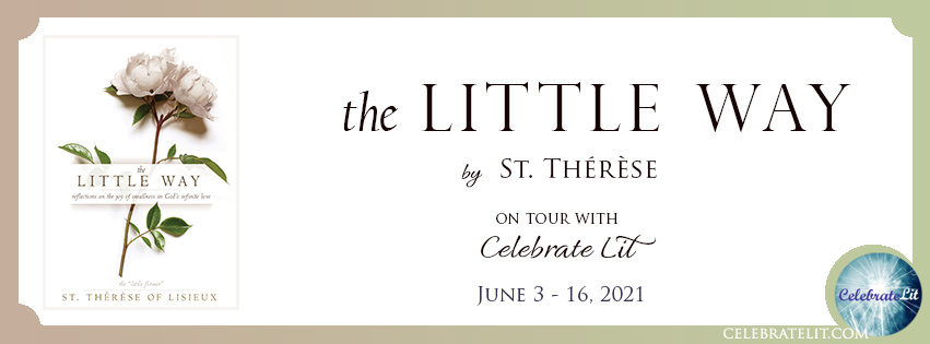 The Little Way on tour with Celebrate Lit and featured on CarpeDiem.fyi