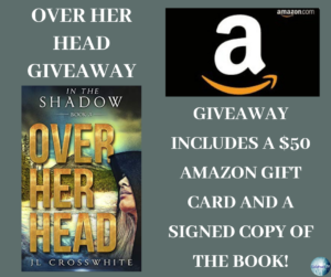 Giveaway for J L Crosswhite, author of Over Her Head: In the Shadows on tour with Celebrate Lit and featured on CarpeDiem.fyi