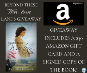 Give away for Cynthia Roemer, author of Beyond These War Torn Lands on tour with Celebrate Lit and featured on CarpeDiem.fyi