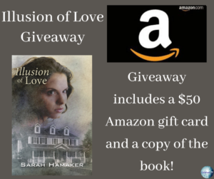 Giveaway for Sarah Hamaker, author of Illusion of Love on tour with Celebrate Lit and featured on CarpeDIem.fyi