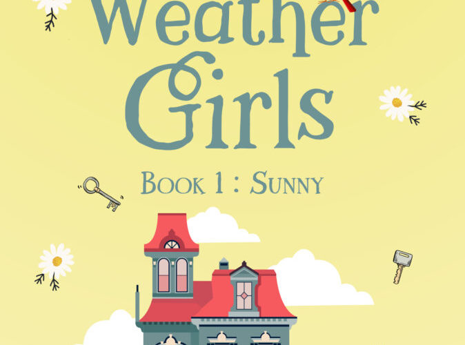 THE WEATHER GIRLS: SUNNY ~ Review & GiveAway!